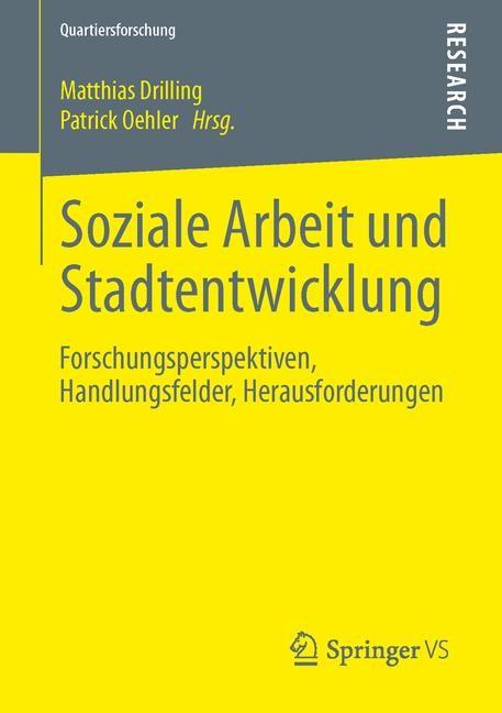 Soziale Arbeit und Stadtentwicklung   Drilling / Oehler, 2013   Buch (Cover)