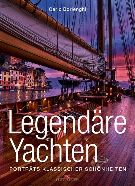 Legendäre Yachten | Borlenghi, 2013 | Buch (Cover)