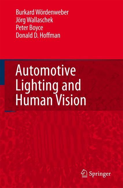 Abbildung von Wördenweber / Wallaschek / Boyce | Automotive Lighting and Human Vision | 2007