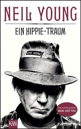 Abbildung von Young   Ein Hippie-Traum   2013   Die Autobiographie Waging Heav...