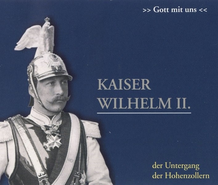Kaiser Wilhelm II. 2 CDs | Offenberg, 2006 (Cover)