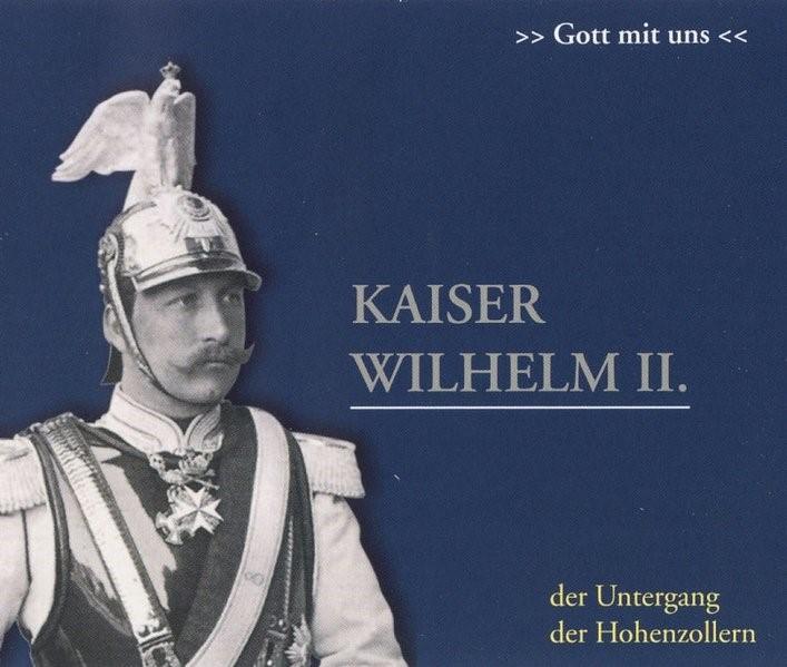 Abbildung von Offenberg | Kaiser Wilhelm II. 2 CDs | 2006