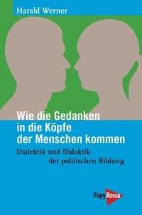 Abbildung von Werner | Wie die Gedanken in die Köpfe der Menschen kommen | 2013