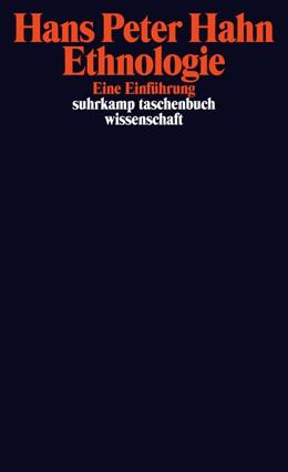 Abbildung von Hahn | Ethnologie | Originalausgabe | 2013 | Eine Einführung | 2085
