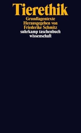 Abbildung von Schmitz | Tierethik | Originalausgabe | 2014 | Grundlagentexte | 2082