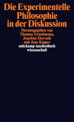 Abbildung von Grundmann / Horvath | Die Experimentelle Philosophie in der Diskussion | 1. Auflage | 2014 | 2094 | beck-shop.de