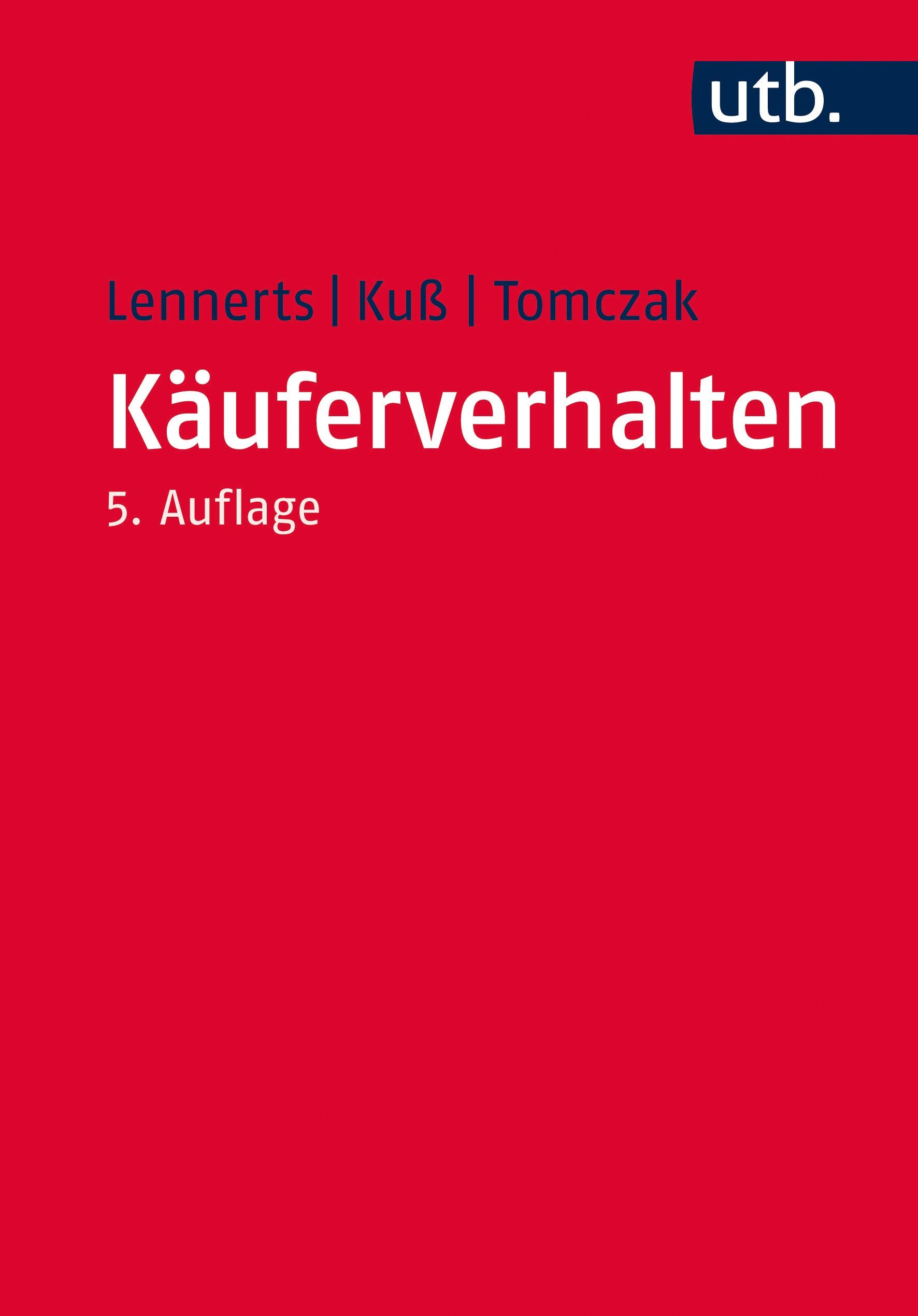 Käuferverhalten | Kuß / Tomczak / Lennerts | 5., komplett überarbeitete Auflage, 2017 | Buch (Cover)