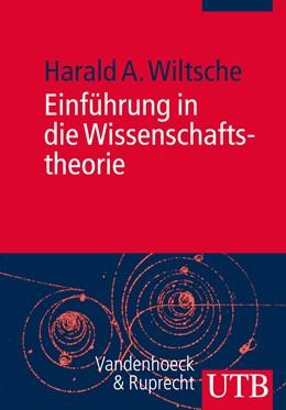 Abbildung von Wiltsche | Einführung in die Wissenschaftstheorie | Aufl. | 2013