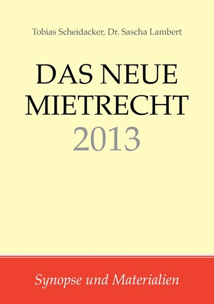 Abbildung von Scheidacker / Lambert   Das neue Mietrecht 2013   2013