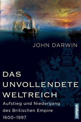 Abbildung von Darwin | Das unvollendete Weltreich | 2013 | Aufstieg und Niedergang des Br...
