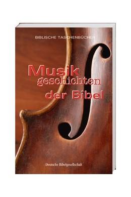 Abbildung von Musikgeschichten der Bibel | 2013