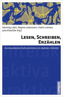 Abbildung von Lobin / Leitenstern / Lehnen / Klawitter | Lesen, Schreiben, Erzählen | 2013 | Kommunikative Kulturtechniken ... | 13