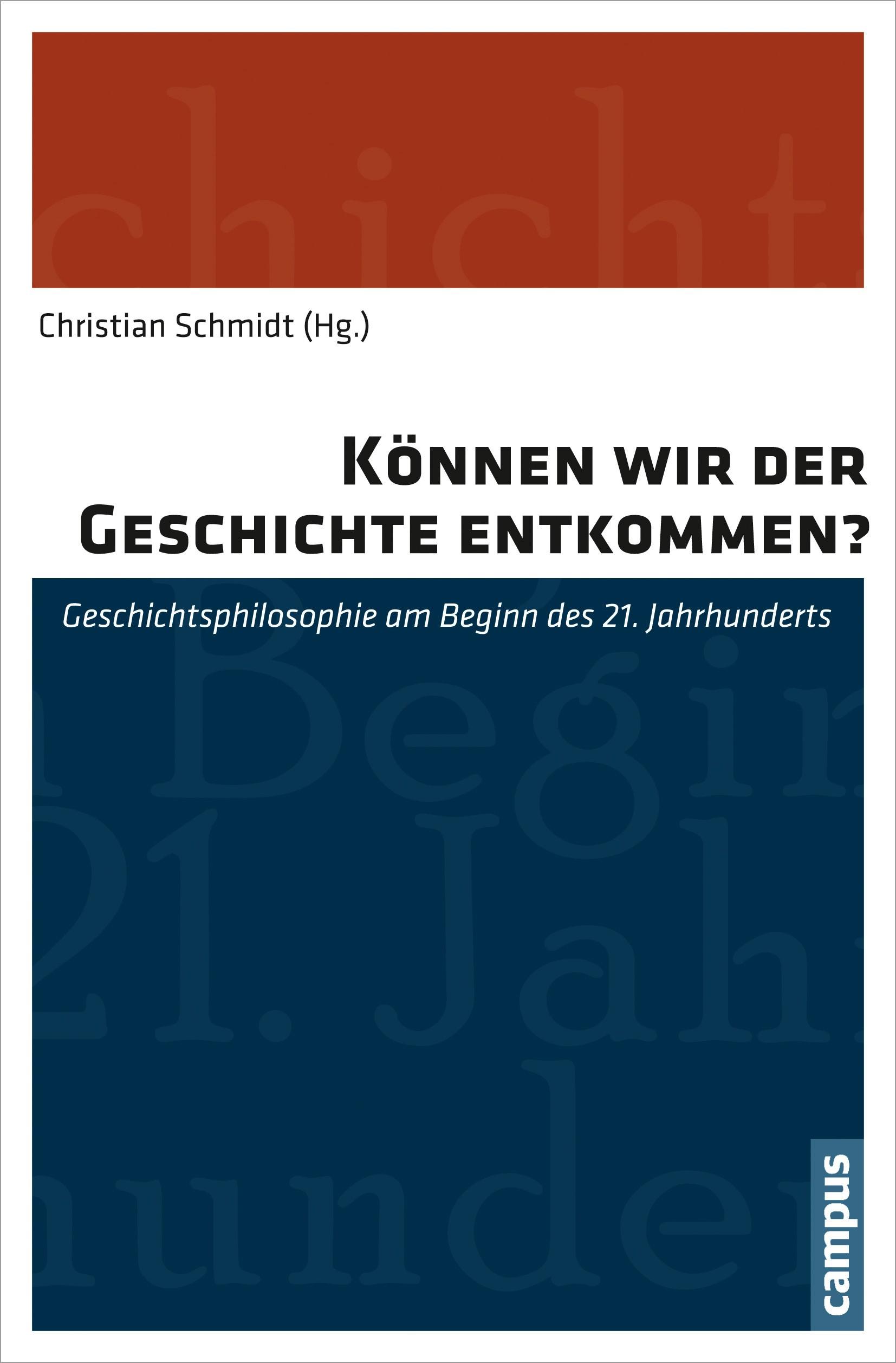 Abbildung von Schmidt   Können wir der Geschichte entkommen?   2013