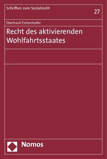 Abbildung von Eichenhofer | Recht des aktivierenden Wohlfahrtsstaates | 2013