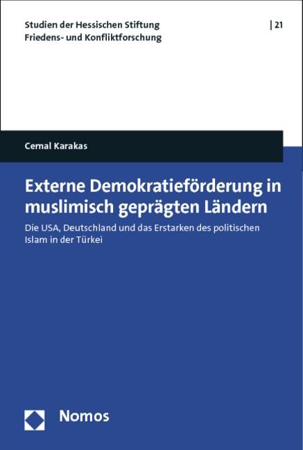 Abbildung von Karakas | Externe Demokratieförderung in muslimisch geprägten Ländern | 2013