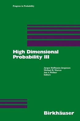 Abbildung von Hoffmann-Joergensen / Marcus / Wellner | High Dimensional Probability III | 2003 | 55
