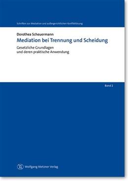 Abbildung von Scheuermann | Mediation bei Trennung und Scheidung | 2013 | Gesetzliche Grundlagen und der... | Band 2