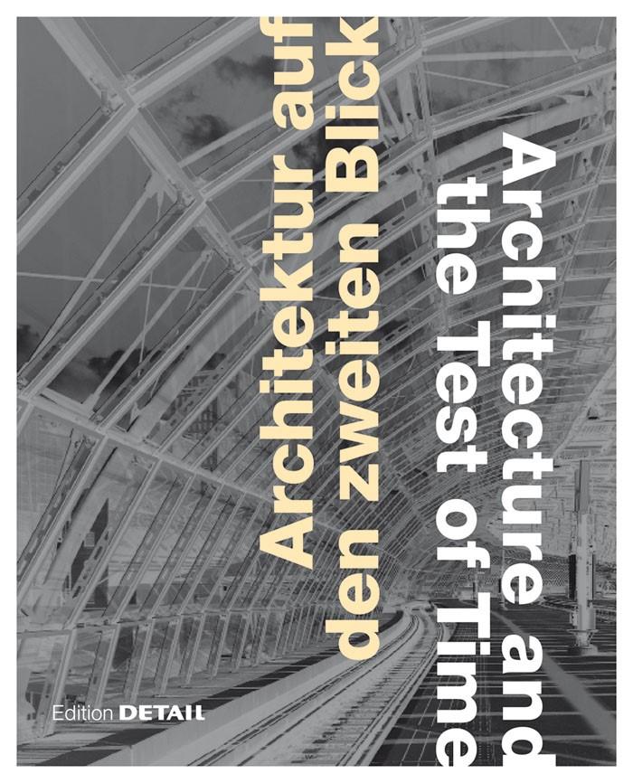 Abbildung von Arima / Herwig / Kaltenbach | Architektur auf den zweiten Blick / Architecture and the Test of Time | 2012