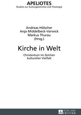 Abbildung von Hölscher / Thurau / Middelbeck-Varwick | Kirche in Welt | 2013 | Christentum im Zeichen kulture... | 12