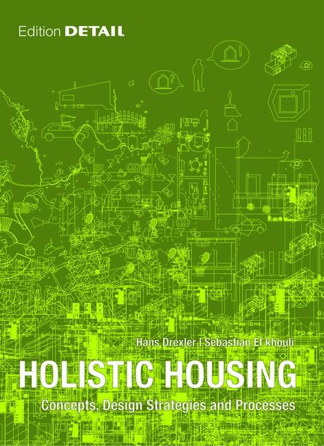 Holistic Housing | Drexler / El khouli, 2012 | Buch (Cover)