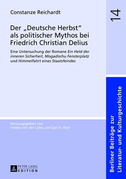 Abbildung von Reichardt | Der «Deutsche Herbst» als politischer Mythos bei Friedrich Christian Delius | 2013 | Eine Untersuchung der Romane «... | 14
