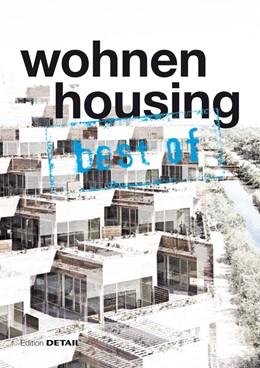 Abbildung von Schittich   best of Detail: Wohnen/Housing   2013   Ausgewählte Wohnen-Highlights ...