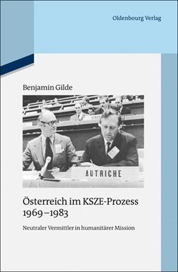 Abbildung von Gilde | Österreich im KSZE-Prozess 1969-1983 | 2013 | Neutraler Vermittler in humani... | 98