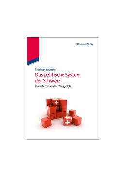 Abbildung von Krumm | Das politische System der Schweiz | 2013 | Ein internationaler Vergleich