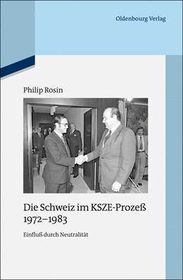 Abbildung von Rosin   Die Schweiz im KSZE-Prozeß 1972-1983   1. Auflage   2013   99   beck-shop.de