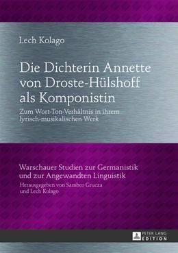 Abbildung von Kolago | Die Dichterin Annette von Droste-Hülshoff als Komponistin | 2013 | Zum Wort-Ton-Verhältnis in ihr... | 9