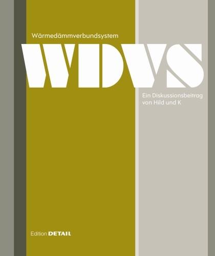 Wärmedämmverbundsystem | Hild / Schittich, 2013 | Buch (Cover)