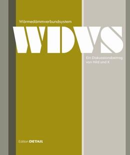 Abbildung von Hild / Schittich | Wärmedämmverbundsystem. Ein Diskussionsbeitrag von Hild und K | 2014 | Ein Diskussionsbeitrag von Hil...
