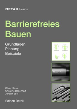 Abbildung von Heiss / Ebe / Degenhart | Barrierefreies Bauen | 2009 | Grundlagen, Planung, Beispiele