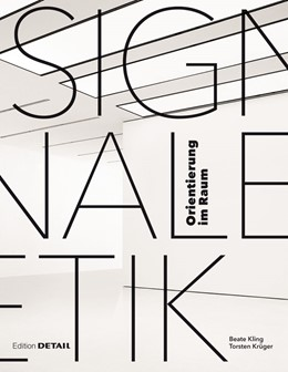 Abbildung von Kling / Krüger | Signaletik | 2013 | Orientierung in Räumen