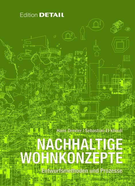 Abbildung von Drexler / El khouli | Nachhaltige Wohnkonzepte | 2012