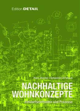 Abbildung von Drexler / El khouli   Nachhaltige Wohnkonzepte   2012   Entwurfsmethoden und Prozesse