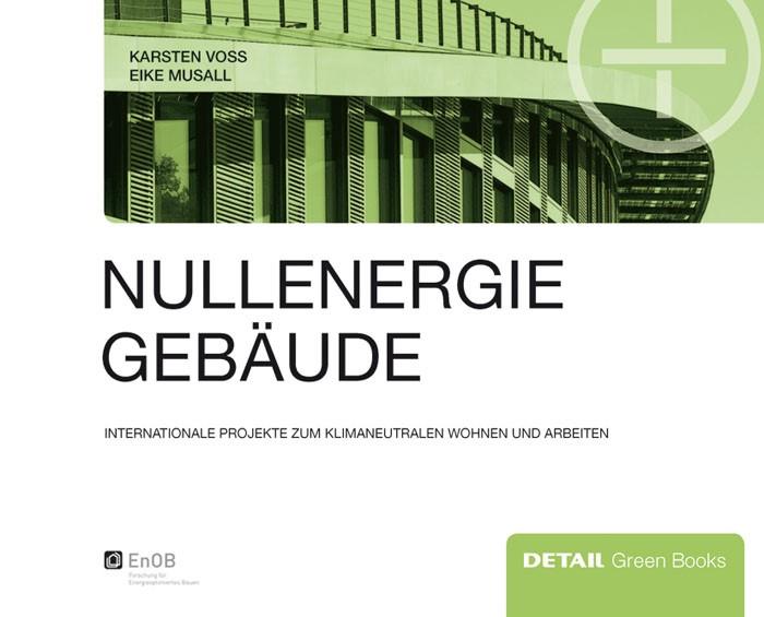 Abbildung von Voss / Musall | Nullenergiegebäude | 2011