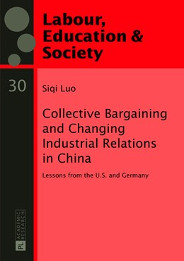 Abbildung von Luo   Collective Bargaining and Changing Industrial Relations in China.   1. Auflage   2013   30   beck-shop.de