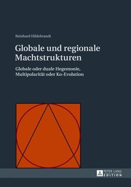 Abbildung von Hildebrandt | Globale und regionale Machtstrukturen | 2013 | Globale oder duale Hegemonie, ...