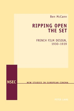 Abbildung von McCann | Ripping Open the Set | 2013 | French Film Design, 1930–1939 | 13