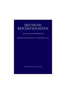 Abbildung von Helmrath | Reichsversammlung zu Frankfurt 1454 | 2013