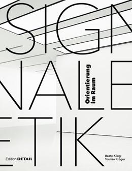 Abbildung von Kling / Krüger   Signaletik   2013   Orientierung in Räumen