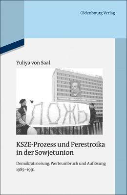 Abbildung von Saal | KSZE-Prozess und Perestroika in der Sowjetunion | 1. Auflage | 2013 | 100 | beck-shop.de