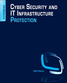 Abbildung von Vacca | Cyber Security and IT Infrastructure Protection | 2013
