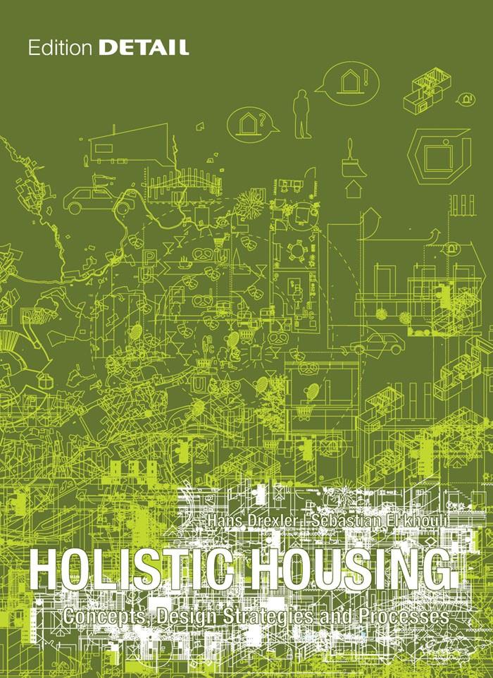 Abbildung von Drexler / El khouli   Holistic Housing   2012