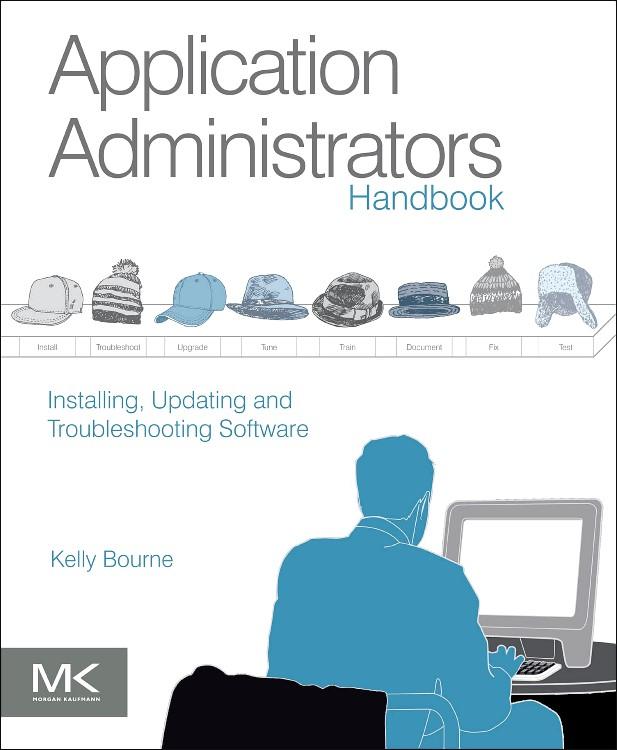Abbildung von Bourne | Application Administrators Handbook | 2013