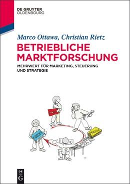 Abbildung von Ottawa / Rietz | Betriebliche Marktforschung | 1. Auflage | 2014 | beck-shop.de