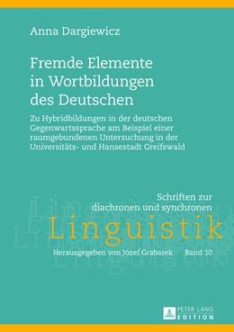 Abbildung von Dargiewicz | Fremde Elemente in Wortbildungen des Deutschen | 2013 | Zu Hybridbildungen in der deut... | 10