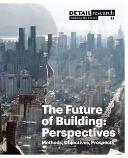 Abbildung von Hellstern | The Future of Building: Perspectives | 1. Auflage | 2013 | beck-shop.de