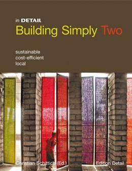 Abbildung von Schittich | Building simply two | 2013 | Sustainable, cost-efficient, l...